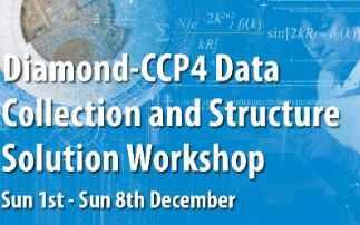 Diamond-CCP4 Data Collection and Structure Solution Workshop